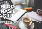 Blog Nasıl Açılır 2020