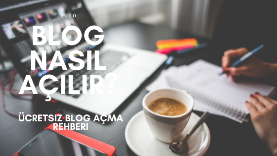 Blog Nasıl Açılır? 2020 Ücretsiz Web Sitesi Aç | Adım Adım Blog ...